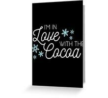 I <3 Cocoa (white) Greeting Card
