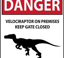 Keep the Gate Closed Sign (Raptors) by thekohakudragon