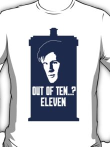 Eleven out of Ten (Tardis) T-Shirt