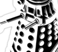 Dalek Asylum - I belong there. Sticker