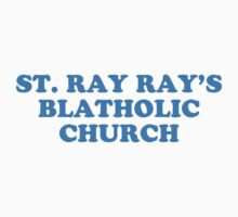 st. ray ray's blatholic church . 30 rock by timmehtees