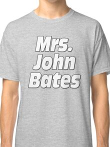 Mrs. John Bates Downton Abbey Classic T-Shirt