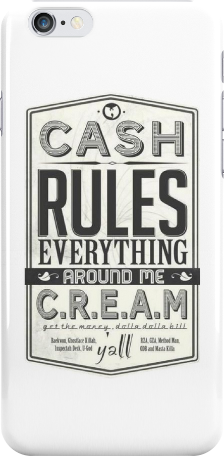 C.R.E.A.M (Cash Rules Everything Around Me) by beone