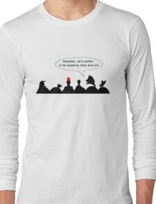 Remember where we parked! Long Sleeve T-Shirt