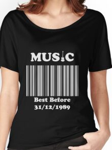 Music was better in the 80's!! Women's Relaxed Fit T-Shirt