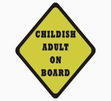 Childish Adult On Board T-Shirt