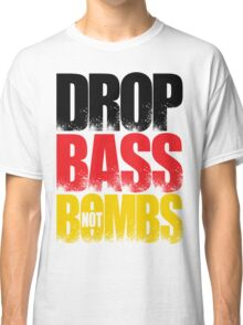 Drop Bass Not Bombs (Germany) [Stencil Series] Classic T-Shirt