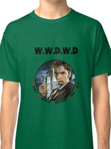 WWDWD - What Would Doctor Who Do? Classic T-Shirt