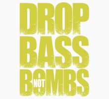 Drop Bass Not Bombs [Stencil Series] (Special Edition) Kids Clothes