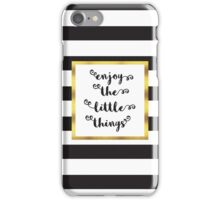 The Little Things Quote iPhone Case/Skin