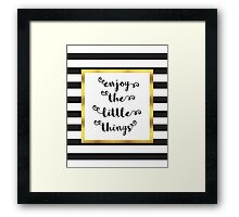 The Little Things Quote Framed Print