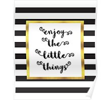 The Little Things Quote Poster