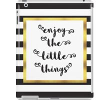 The Little Things Quote iPad Case/Skin
