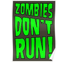 Zombies Don't Run! Poster