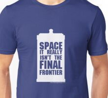 Not the Final Frontier Unisex T-Shirt