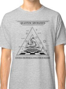 Quantum Mechanics Classic T-Shirt
