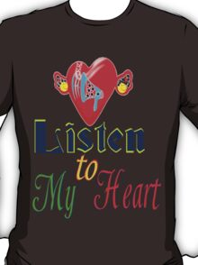 ۞»♥Romantic Love:Listen to My Heart Clothing & Stickers♥«۞ T-Shirt