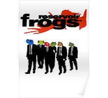 Reservoir Frogs Poster