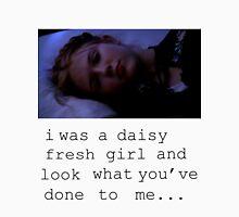 I was a daisy fresh girl... Unisex T-Shirt