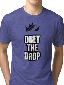 Obey The Drop Tri-blend T-Shirt