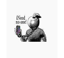 iNeed No One. by Drenco Photographic Print