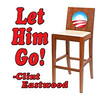 "Obama Empty Chair Clint Eastwood ""Let Him Go!"" Photographic Print"