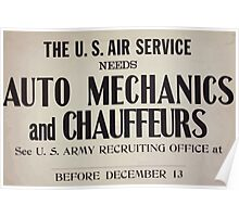 The US Air Service needs auto mechanics and chauffeurs See US Army recruiting office atblankbefore December 13 002 Poster