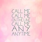 call me anytime iphone case by creativemonsoon
