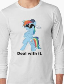Deal with it Rainbow Dash Long Sleeve T-Shirt