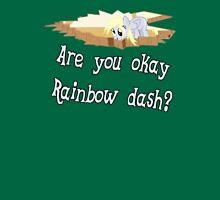 Are you ok Rainbow Dash? Unisex T-Shirt