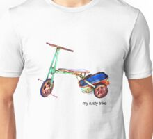 My Rusty Trike Unisex T-Shirt