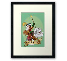 Tally Ho! Framed Print