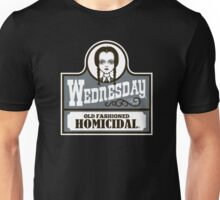 Old Fashioned Homicidal Unisex T-Shirt