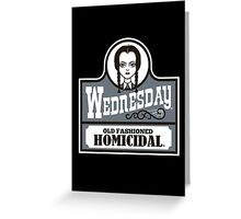 Old Fashioned Homicidal Greeting Card