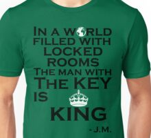 In A World Filled With Locked Rooms Unisex T-Shirt
