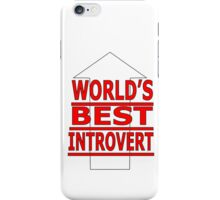 world's best inrovert iPhone Case/Skin