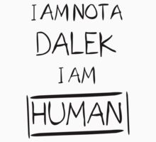 I AM NOT A DALEK Kids Tee