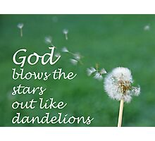 """God blows the stars out like dandelions"" by Carter L. Shepard Photographic Print"