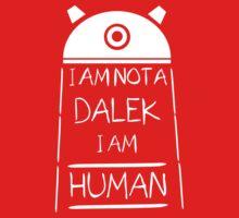 I am not a Dalek. I am Human. Kids Clothes