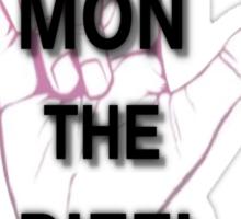 MON THE BIFF! Sticker
