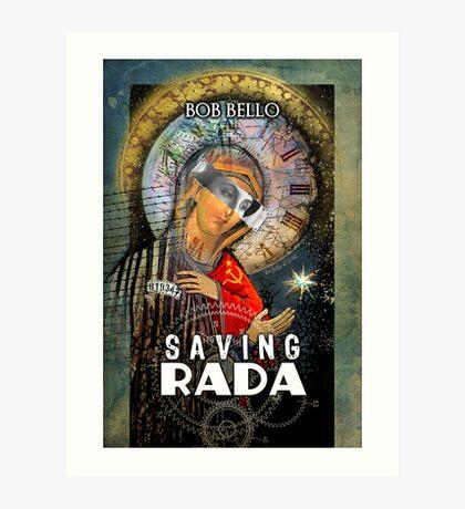 Saving Rada Art Print