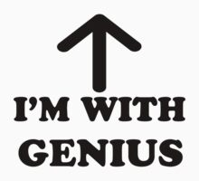 I'm With Genius Black Version by saviorum