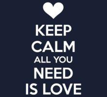 Keep calm all you need is love Baby Tee