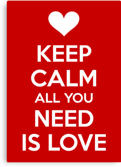 Keep calm all you need is love by mpaev