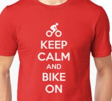 Keep Calm and bike on Unisex T-Shirt