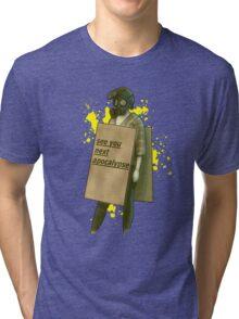 see you next apocalypse Tri-blend T-Shirt