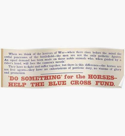 Do something for the horses help the Blue Cross Fund 488 Poster