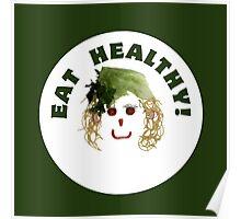 I love vegetables Poster