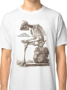 Tired of Waiting  Classic T-Shirt