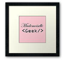 mademoiselle geek Framed Print